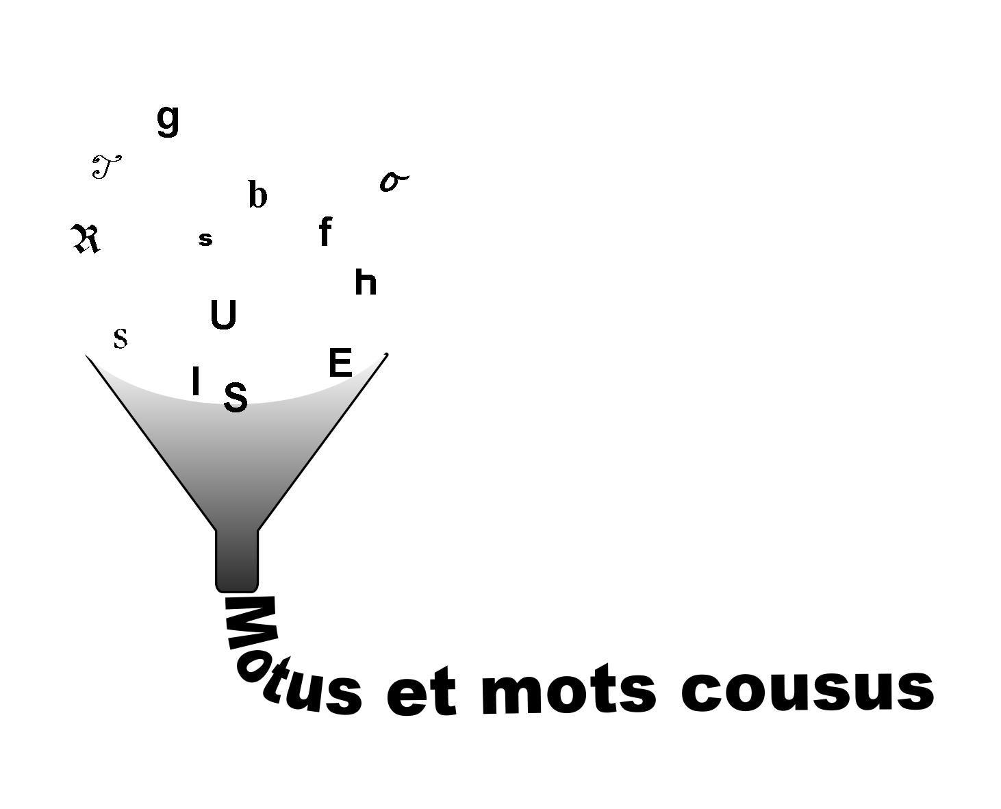 Motus et mots cousus